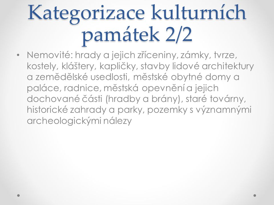 Kategorizace kulturních památek 2/2