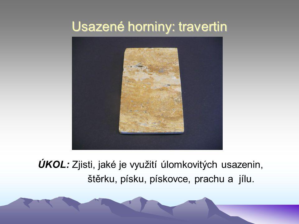 Usazené horniny: travertin