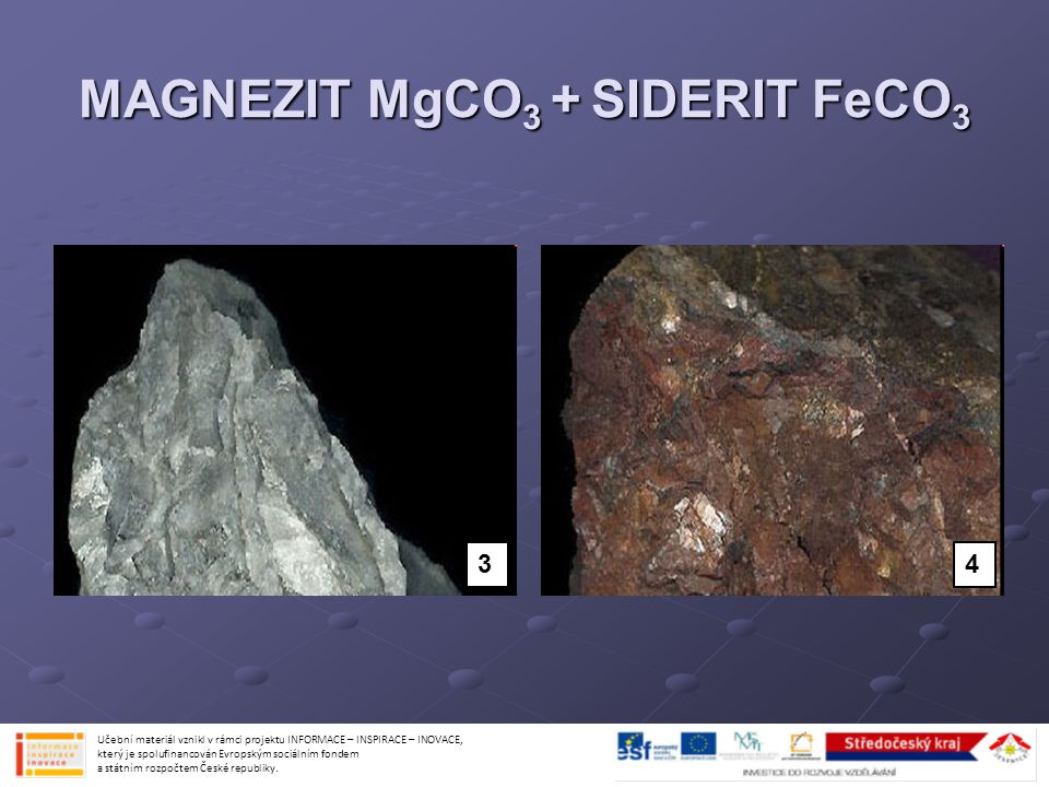 MAGNEZIT MgCO3 + SIDERIT FeCO3