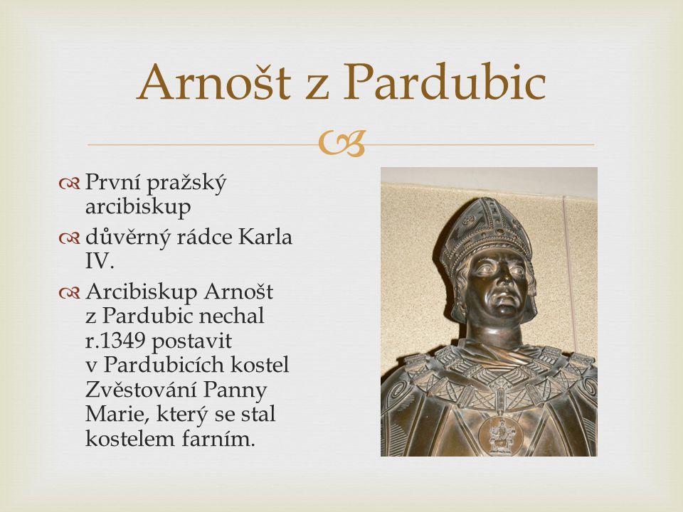 Arnošt z Pardubic První pražský arcibiskup důvěrný rádce Karla IV.