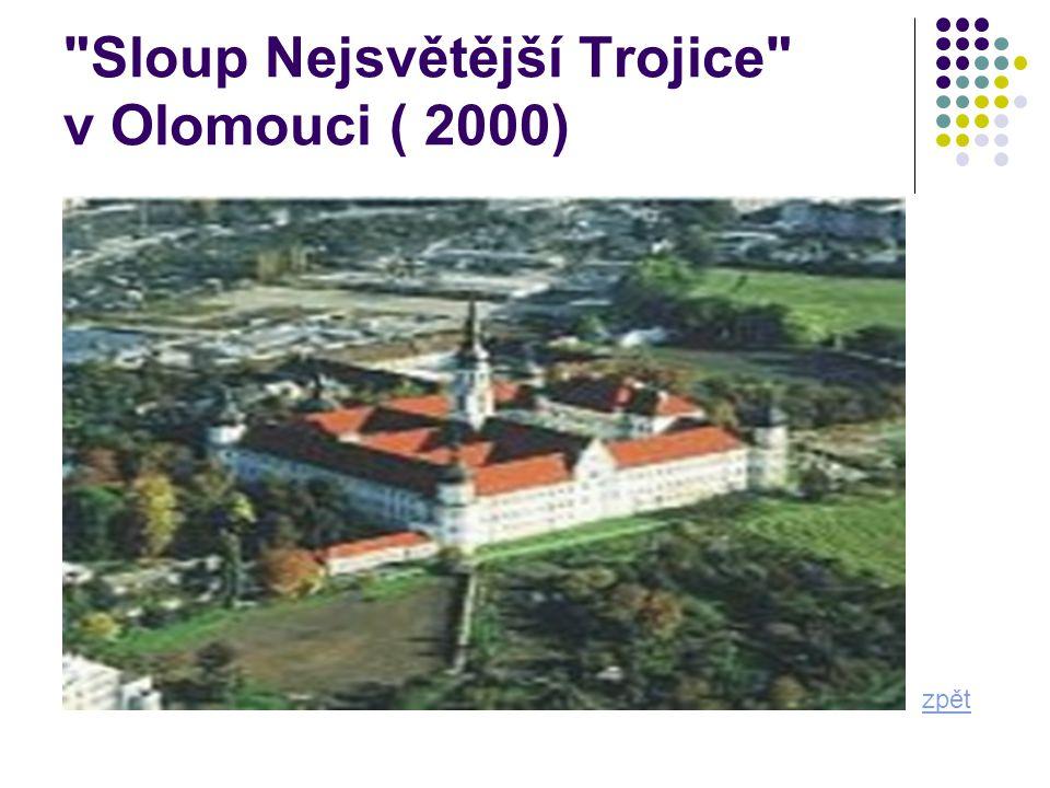 Sloup Nejsvětější Trojice v Olomouci ( 2000)