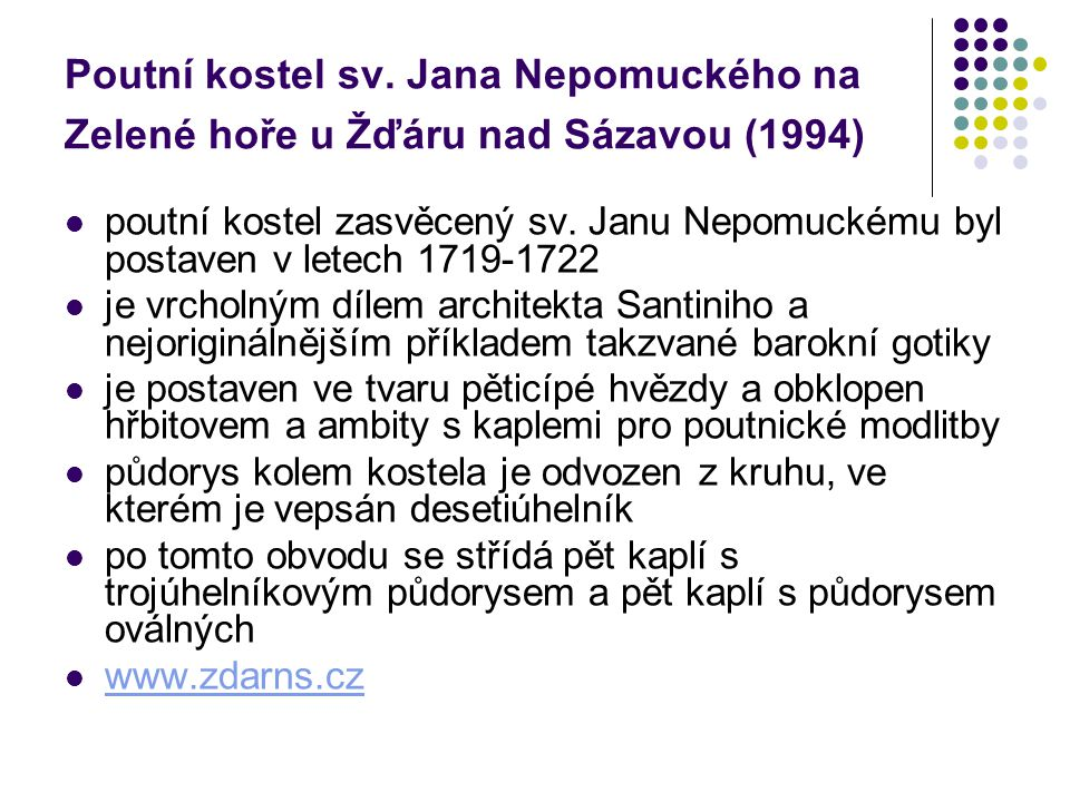 Poutní kostel sv. Jana Nepomuckého na Zelené hoře u Žďáru nad Sázavou (1994)