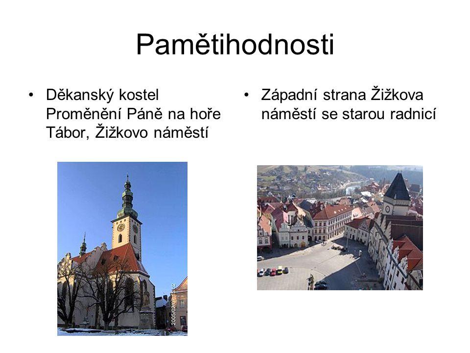 Pamětihodnosti Děkanský kostel Proměnění Páně na hoře Tábor, Žižkovo náměstí.
