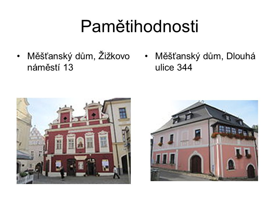 Pamětihodnosti Měšťanský dům, Žižkovo náměstí 13