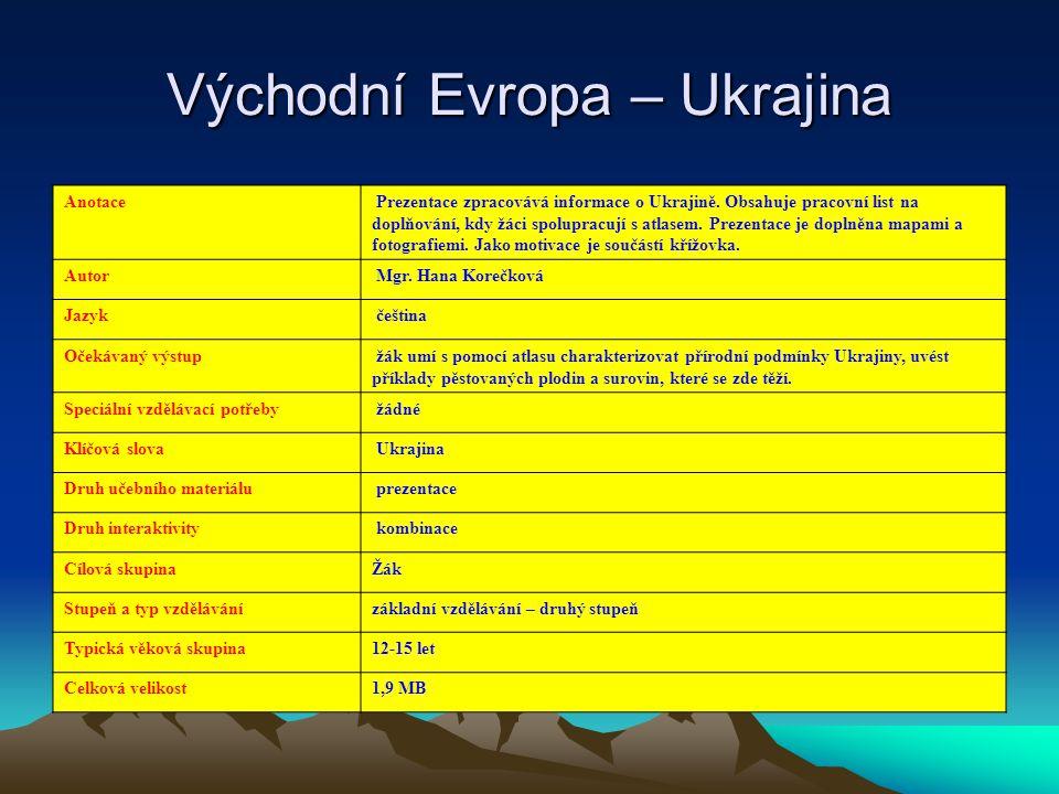Východní Evropa – Ukrajina
