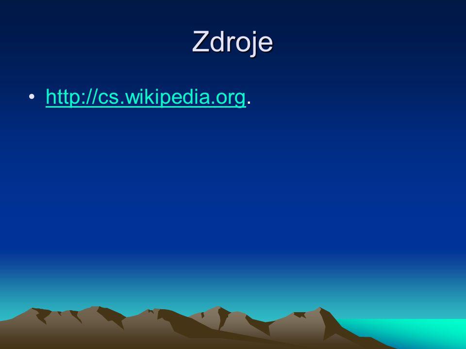 Zdroje http://cs.wikipedia.org.