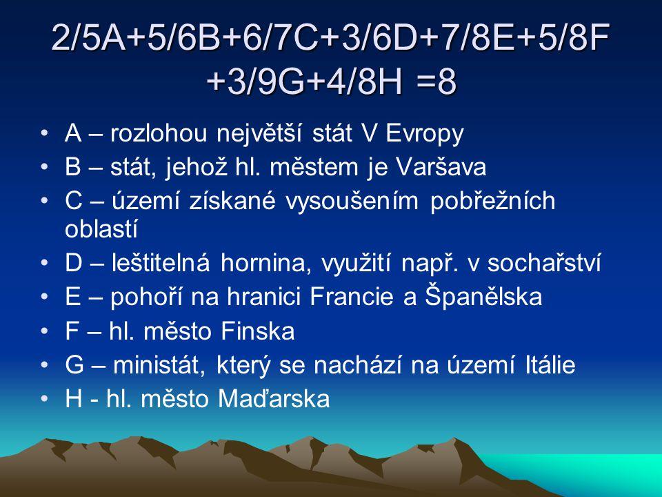 2/5A+5/6B+6/7C+3/6D+7/8E+5/8F+3/9G+4/8H =8