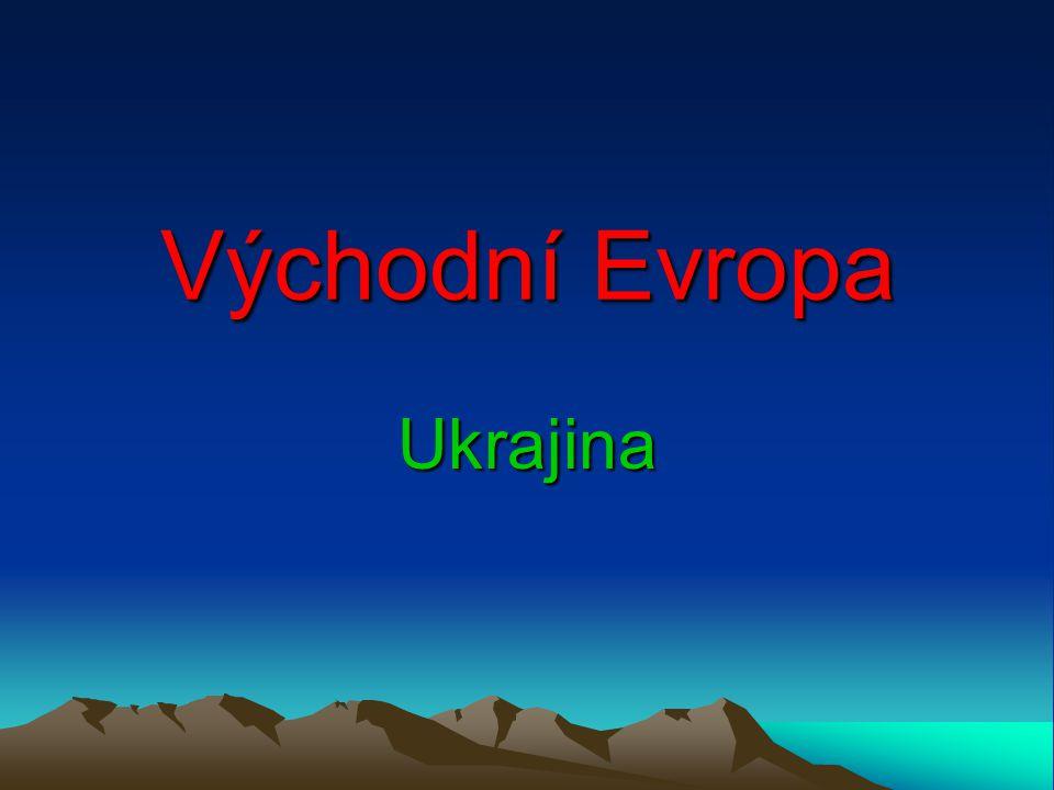 Východní Evropa Ukrajina