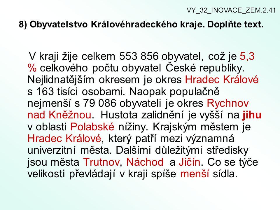 8) Obyvatelstvo Královéhradeckého kraje. Doplňte text.