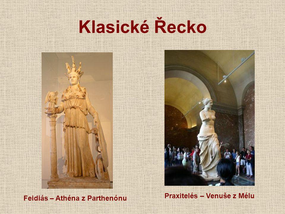 Klasické Řecko Praxitelés – Venuše z Mélu