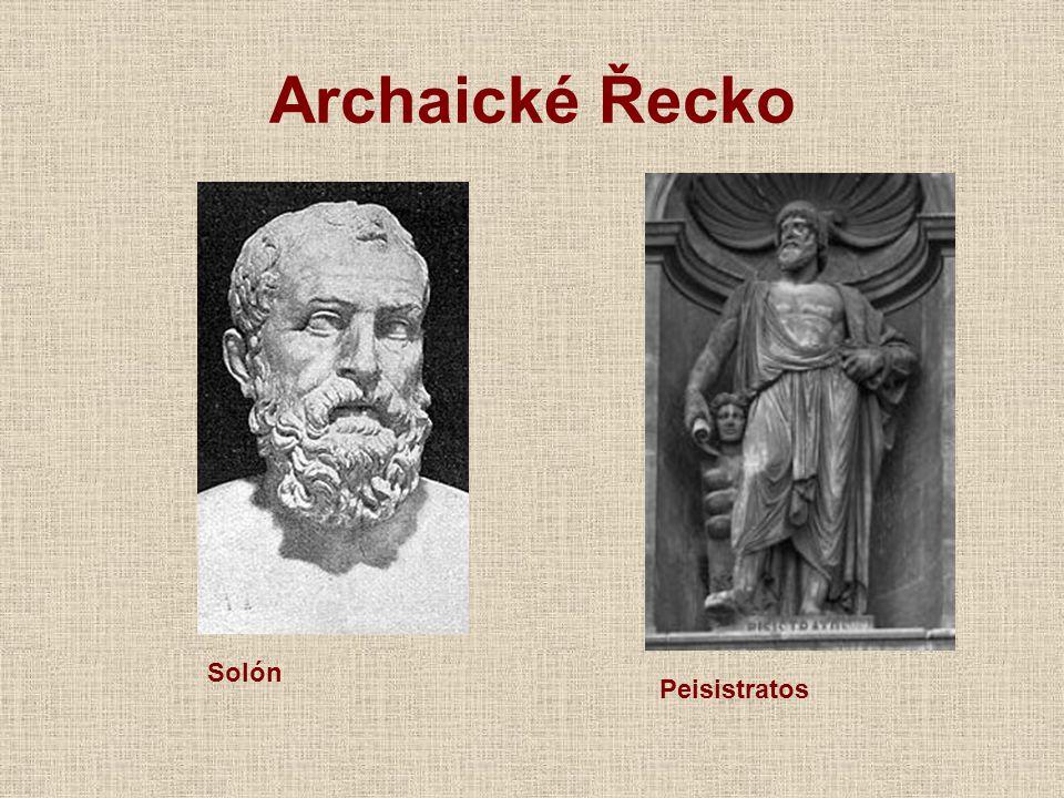 Archaické Řecko Solón Peisistratos
