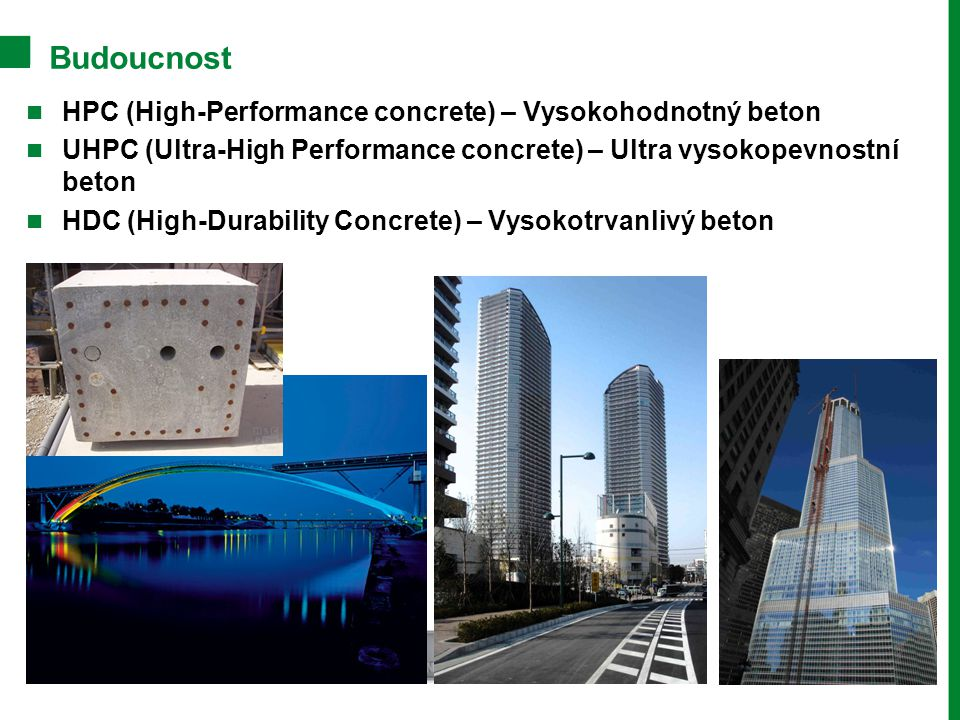 Budoucnost HPC (High-Performance concrete) – Vysokohodnotný beton