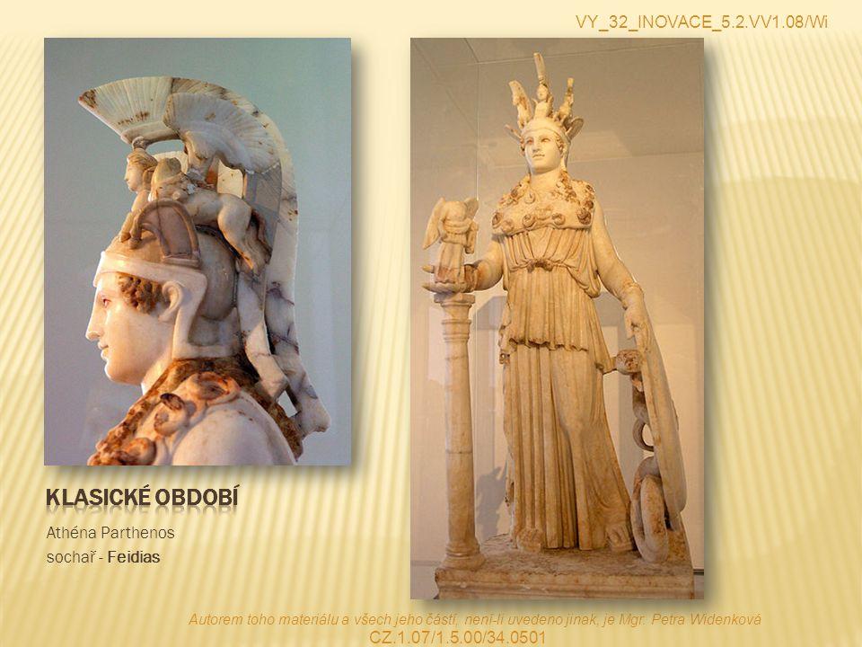 Klasické období VY_32_INOVACE_5.2.VV1.08/Wi Athéna Parthenos