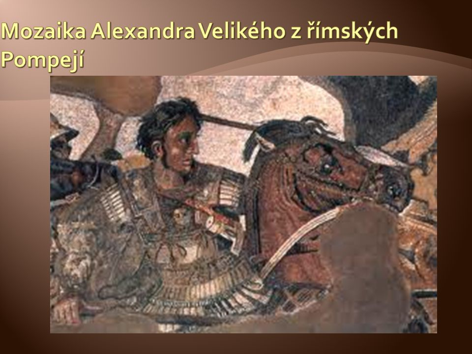 Mozaika Alexandra Velikého z římských Pompejí
