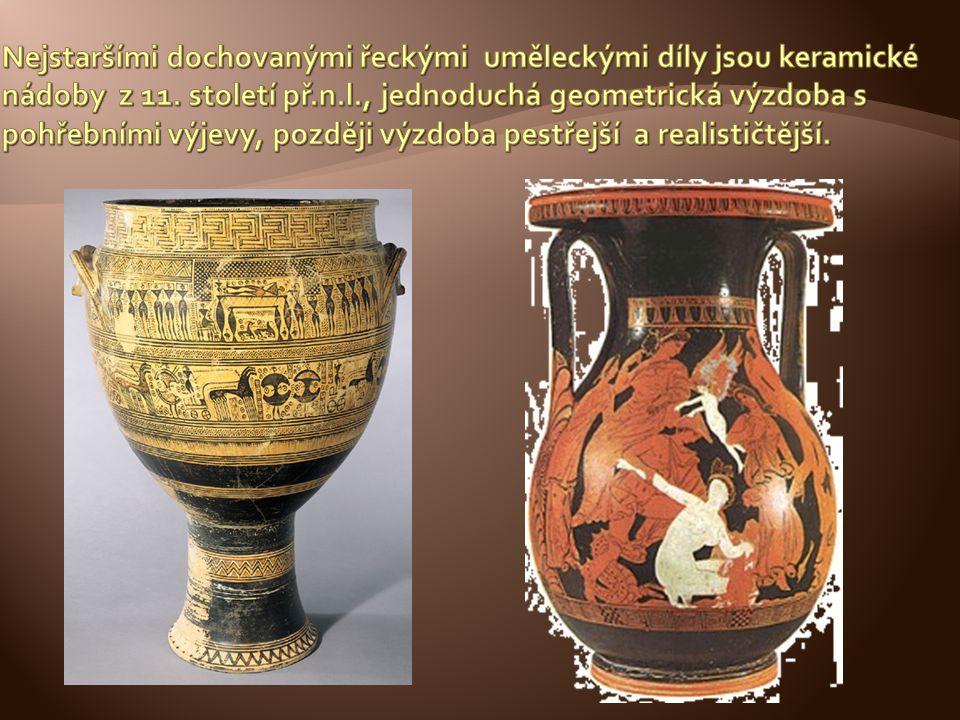 Nejstaršími dochovanými řeckými uměleckými díly jsou keramické nádoby z 11.