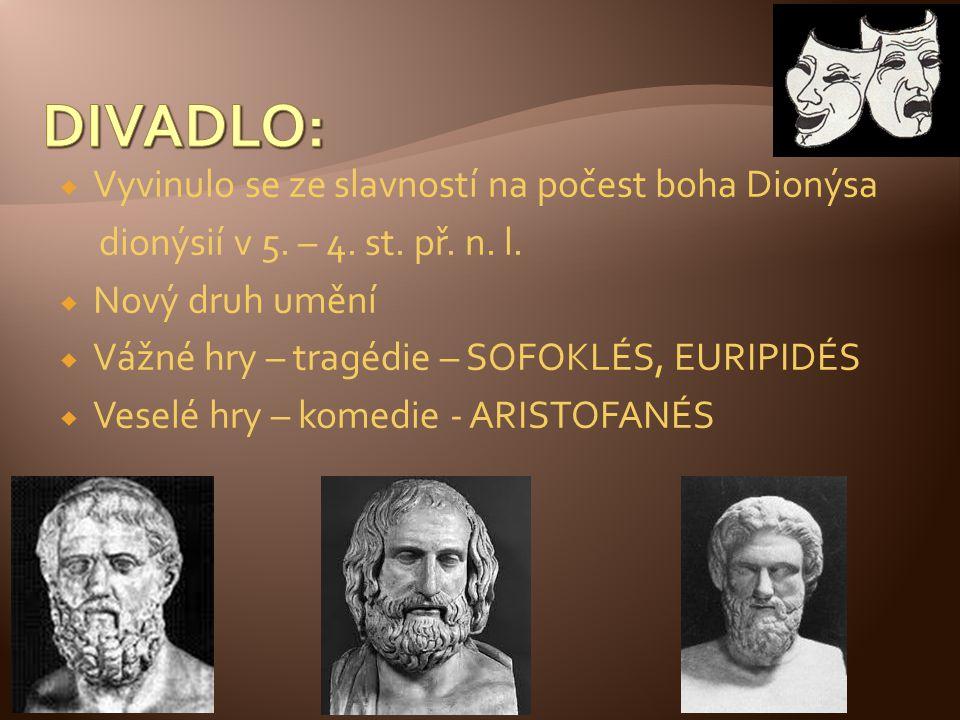 DIVADLO: Vyvinulo se ze slavností na počest boha Dionýsa