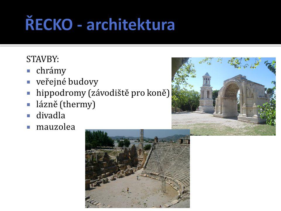 ŘECKO - architektura STAVBY: chrámy veřejné budovy