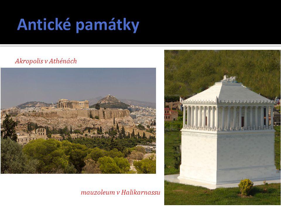 Antické památky Akropolis v Athénách mauzoleum v Halikarnassu