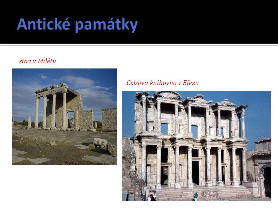 Antické památky stoa v Milétu Celsova knihovna v Efezu