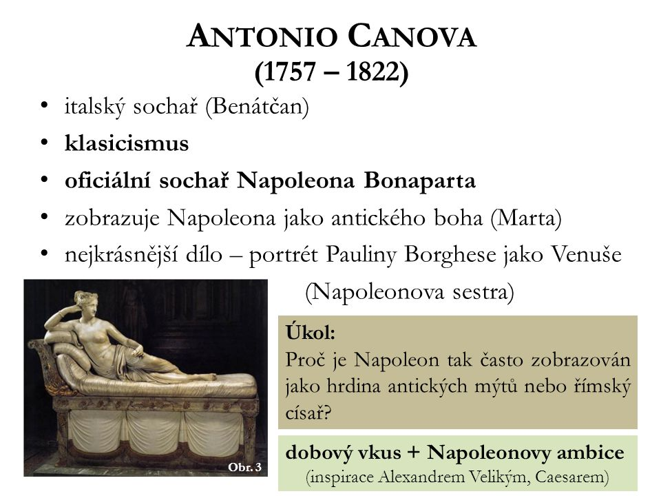 (inspirace Alexandrem Velikým, Caesarem)
