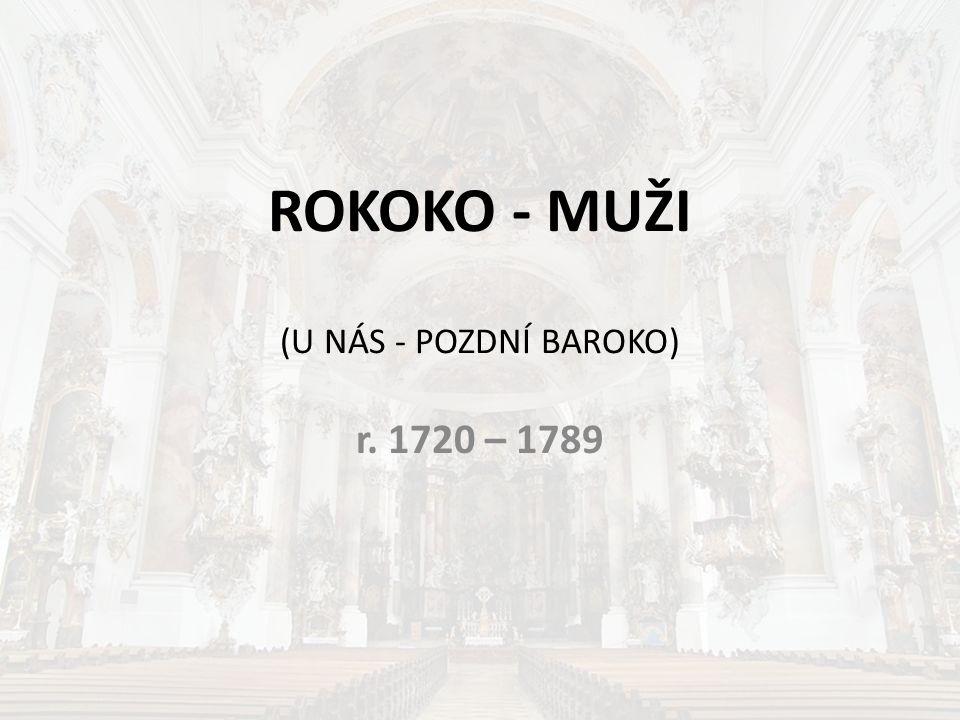 ROKOKO - MUŽI (U NÁS - POZDNÍ BAROKO)
