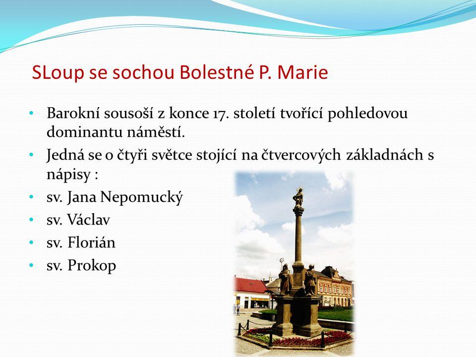 SLoup se sochou Bolestné P. Marie