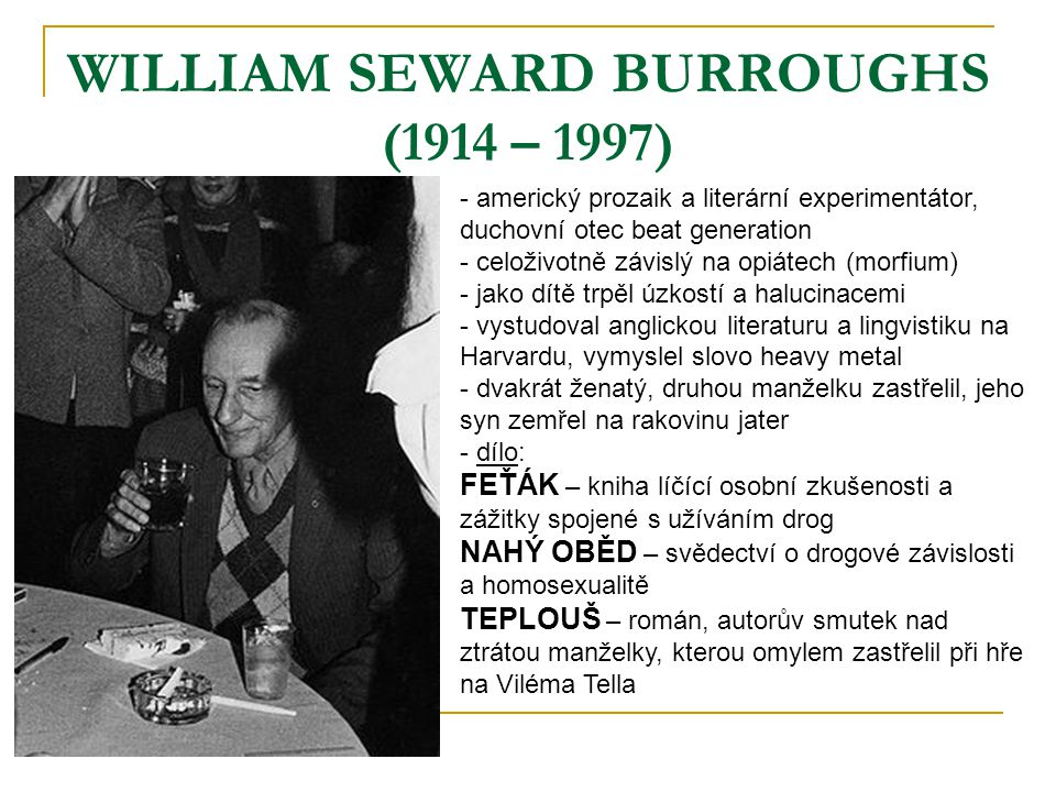 WILLIAM SEWARD BURROUGHS (1914 – 1997)
