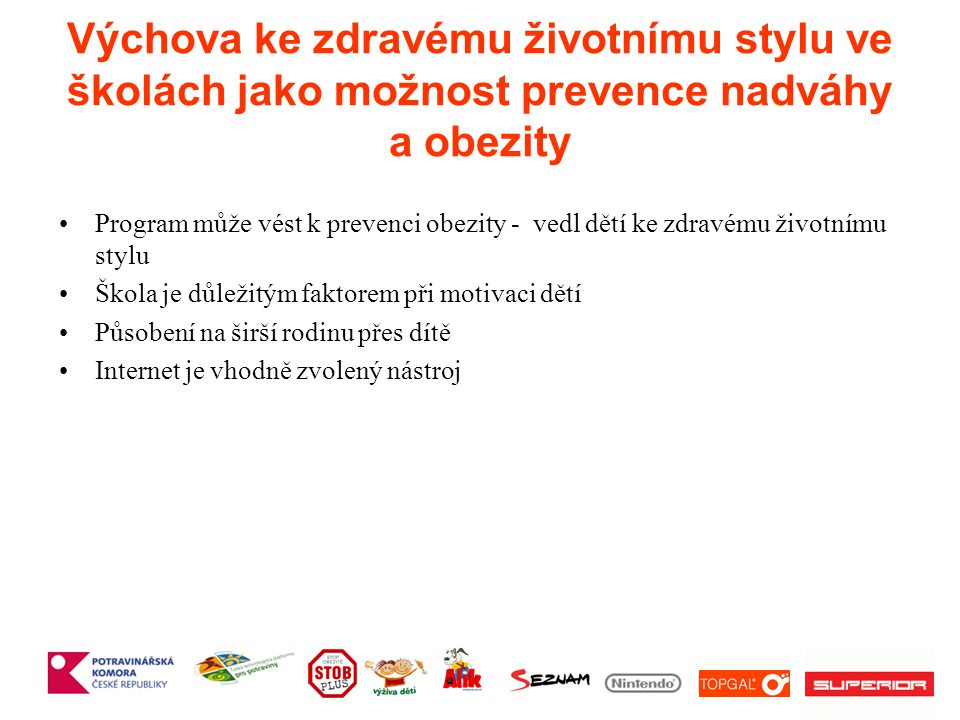 Výchova ke zdravému životnímu stylu ve školách jako možnost prevence nadváhy a obezity