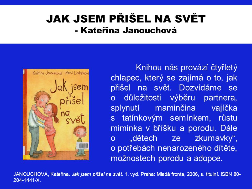 JAK JSEM PŘIŠEL NA SVĚT - Kateřina Janouchová