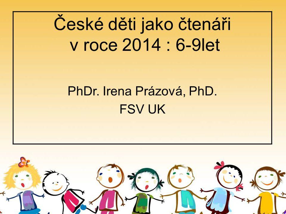 České děti jako čtenáři v roce 2014 : 6-9let