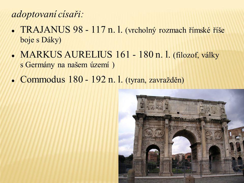 TRAJANUS 98 - 117 n. l. (vrcholný rozmach římské říše boje s Dáky)