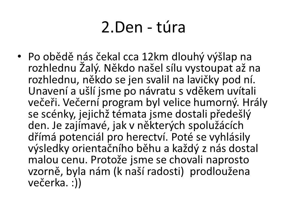 2.Den - túra