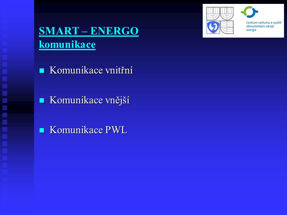 SMART – ENERGO komunikace
