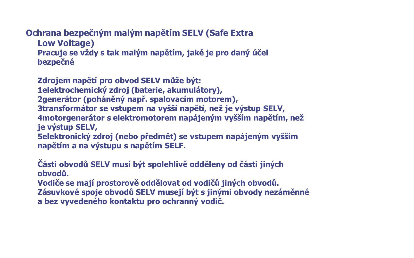 Ochrana bezpečným malým napětím SELV (Safe Extra Low Voltage)