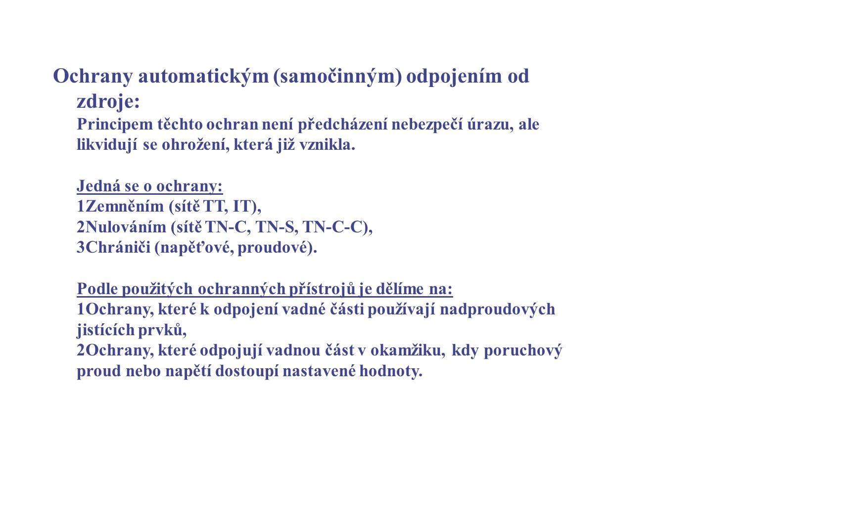 Ochrany automatickým (samočinným) odpojením od zdroje: