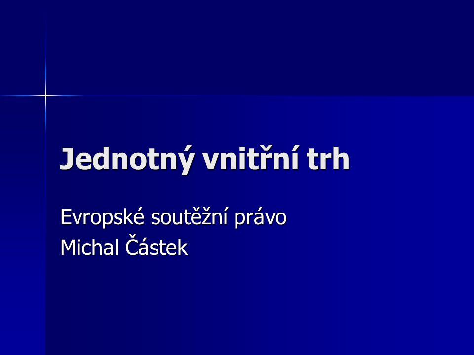 Evropské soutěžní právo Michal Částek