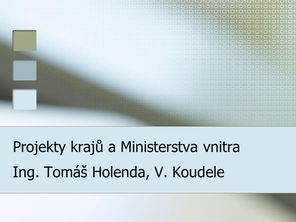 Projekty krajů a Ministerstva vnitra