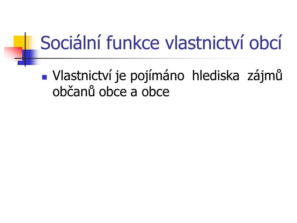 Sociální funkce vlastnictví obcí