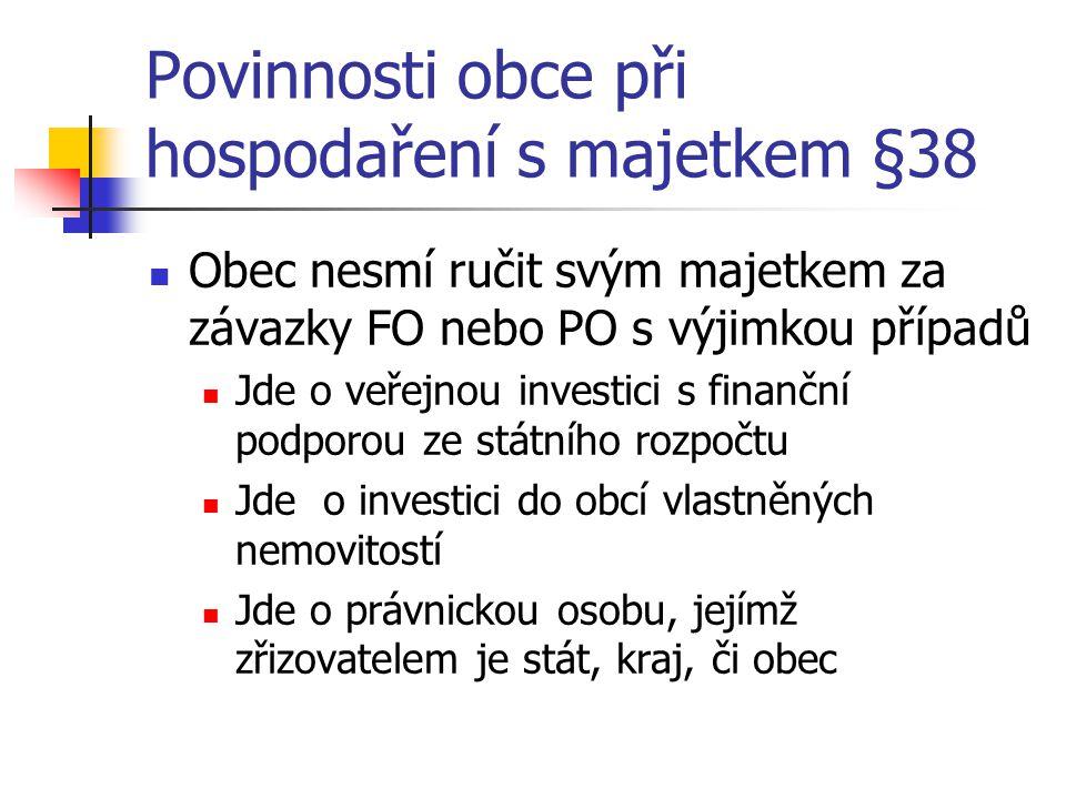 Povinnosti obce při hospodaření s majetkem §38