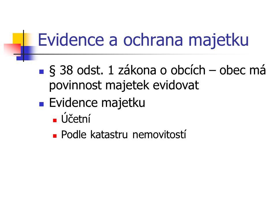Evidence a ochrana majetku