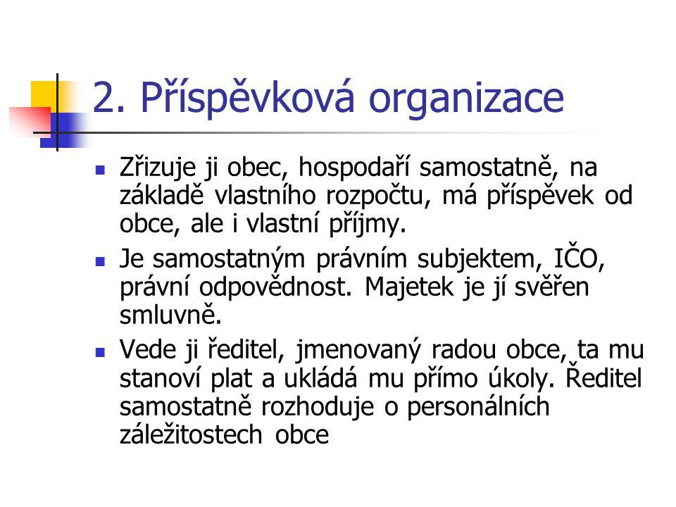2. Příspěvková organizace