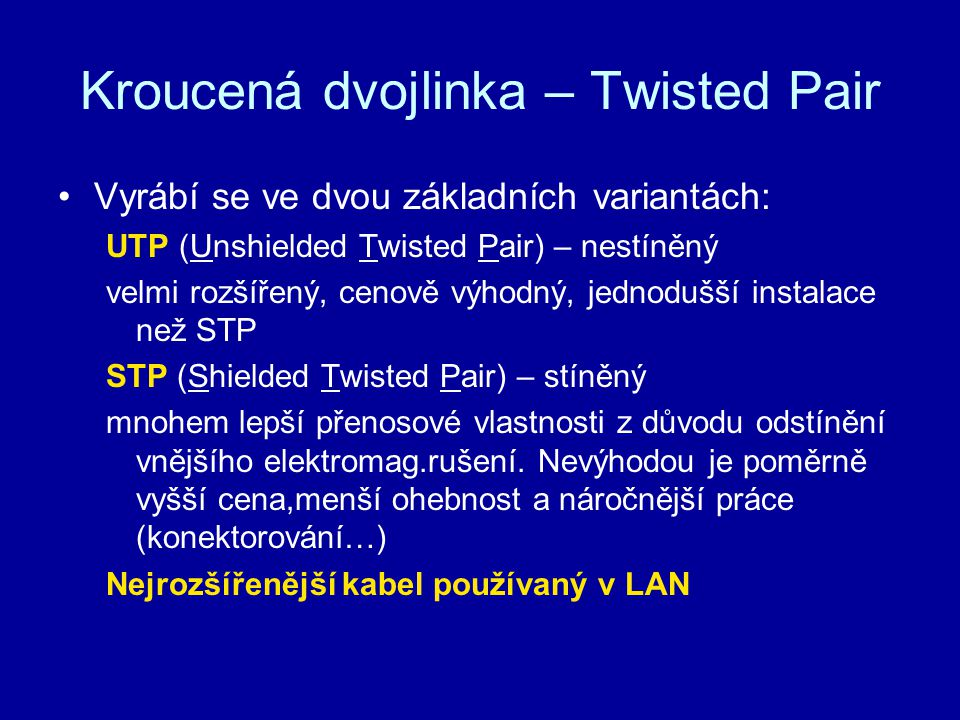 Kroucená dvojlinka – Twisted Pair