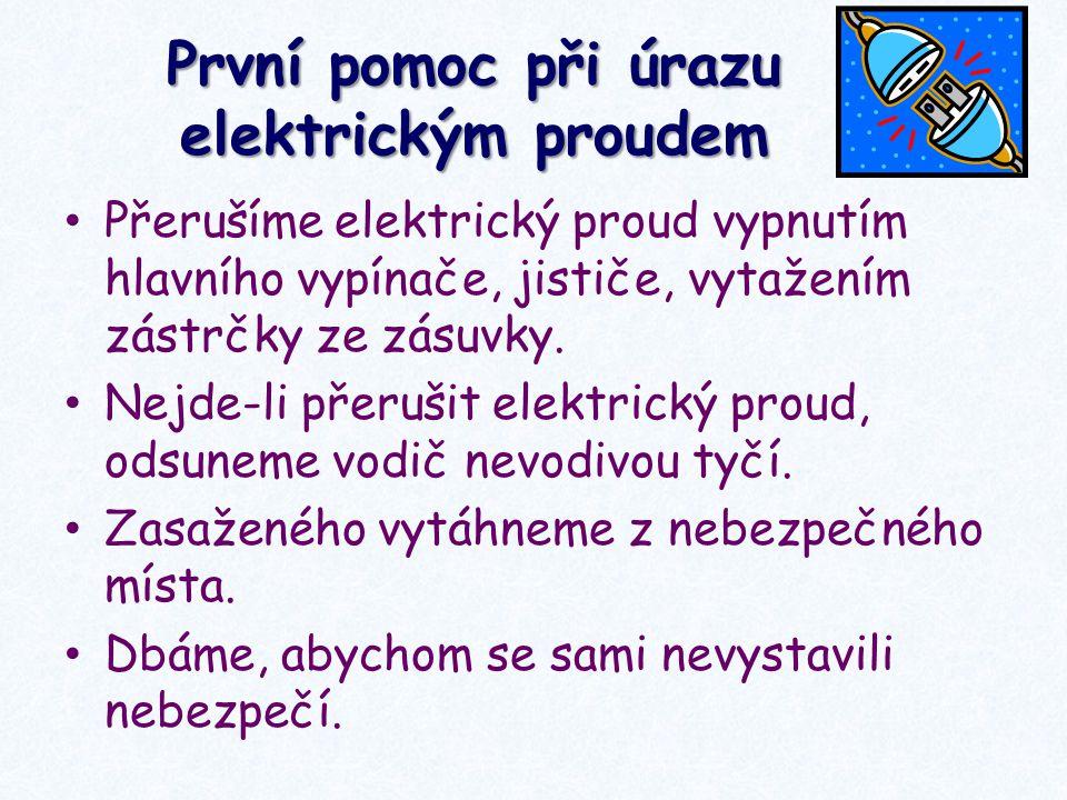 První pomoc při úrazu elektrickým proudem
