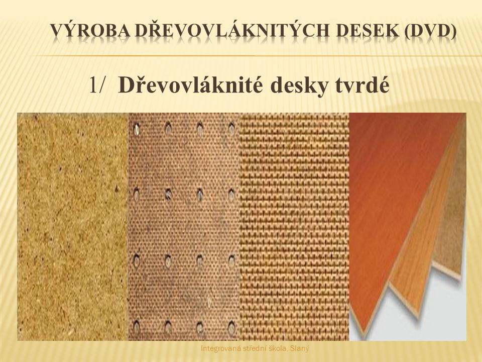 Výroba dřevovláknitých desek (DVD)