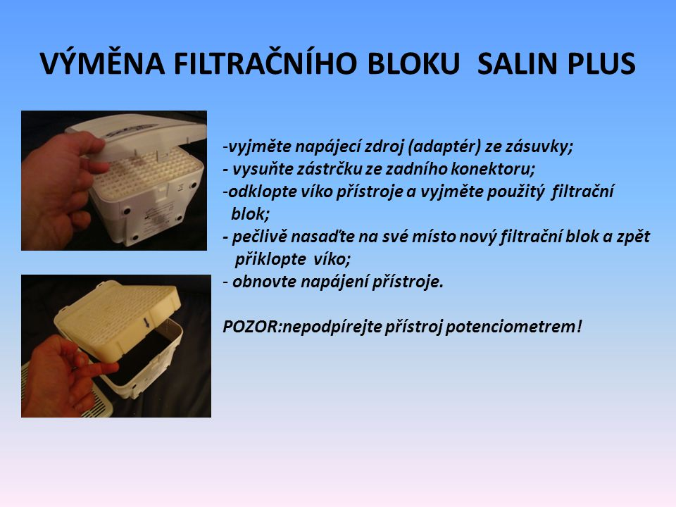 Výměna filtračního bloku salin PLUS
