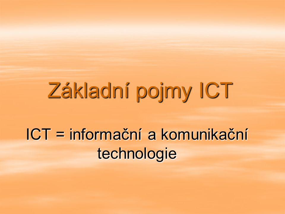 ICT = informační a komunikační technologie