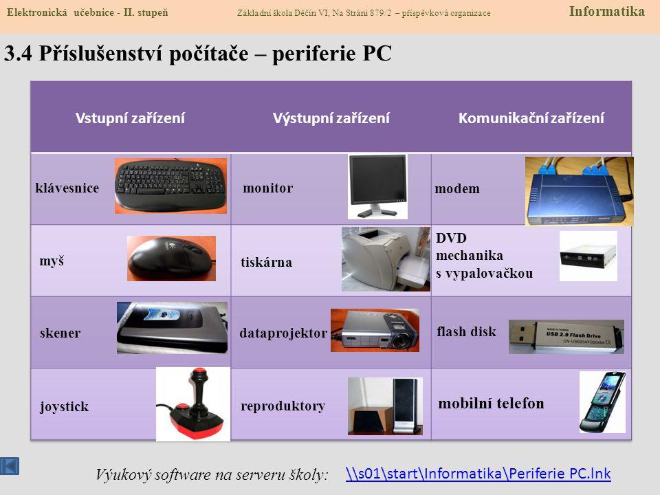 3.4 Příslušenství počítače – periferie PC