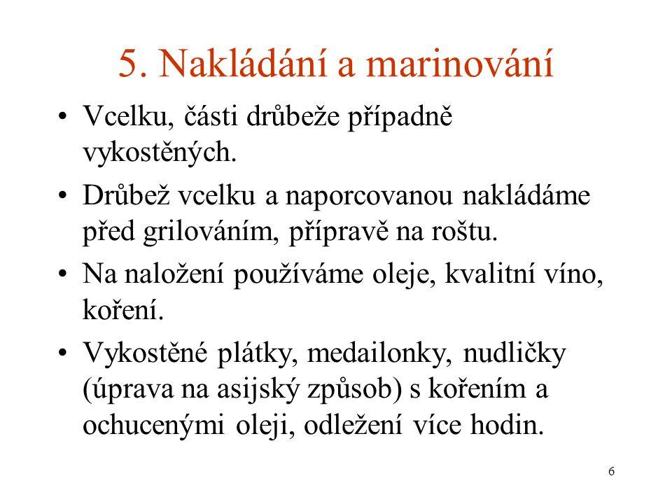 5. Nakládání a marinování