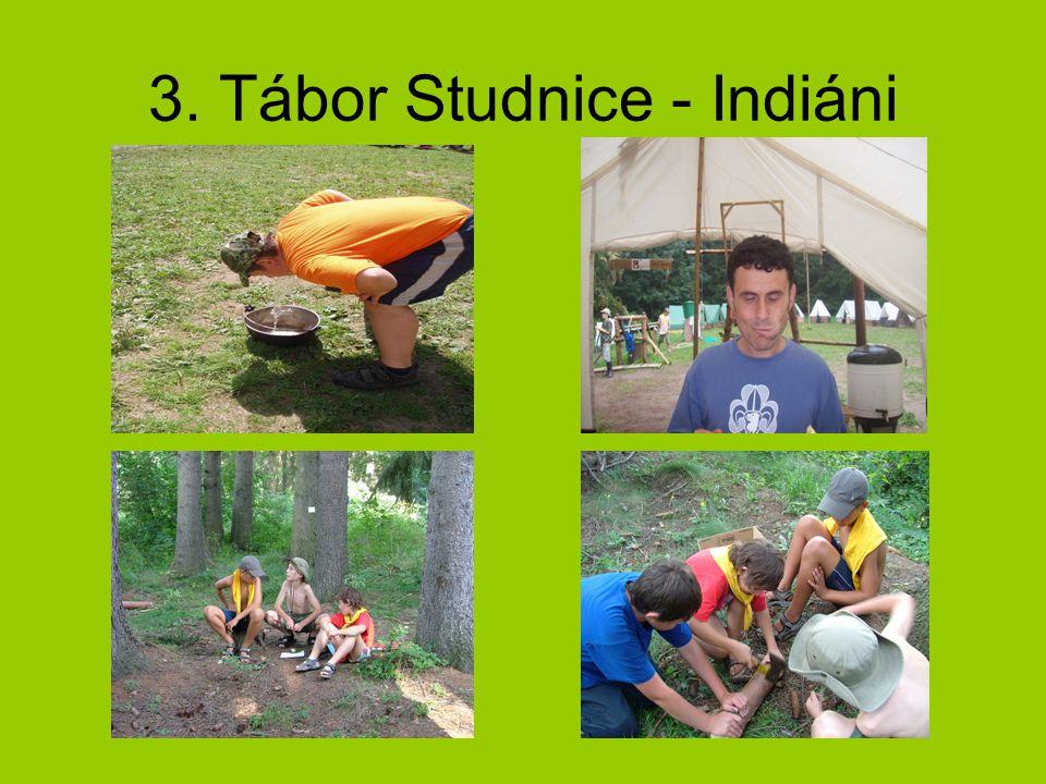 3. Tábor Studnice - Indiáni