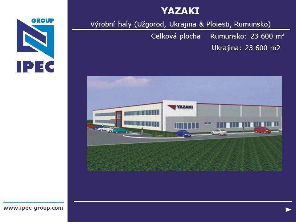 Výrobní haly (Užgorod, Ukrajina & Ploiesti, Rumunsko)